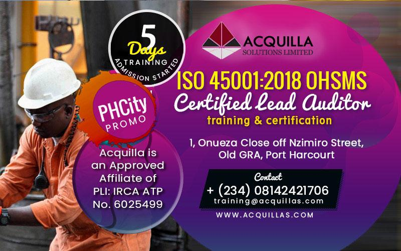 Acquilla Solutions Limited - ISO 45001:2018 OHSMS Lead Auditor Oct Training In Port Harcourt