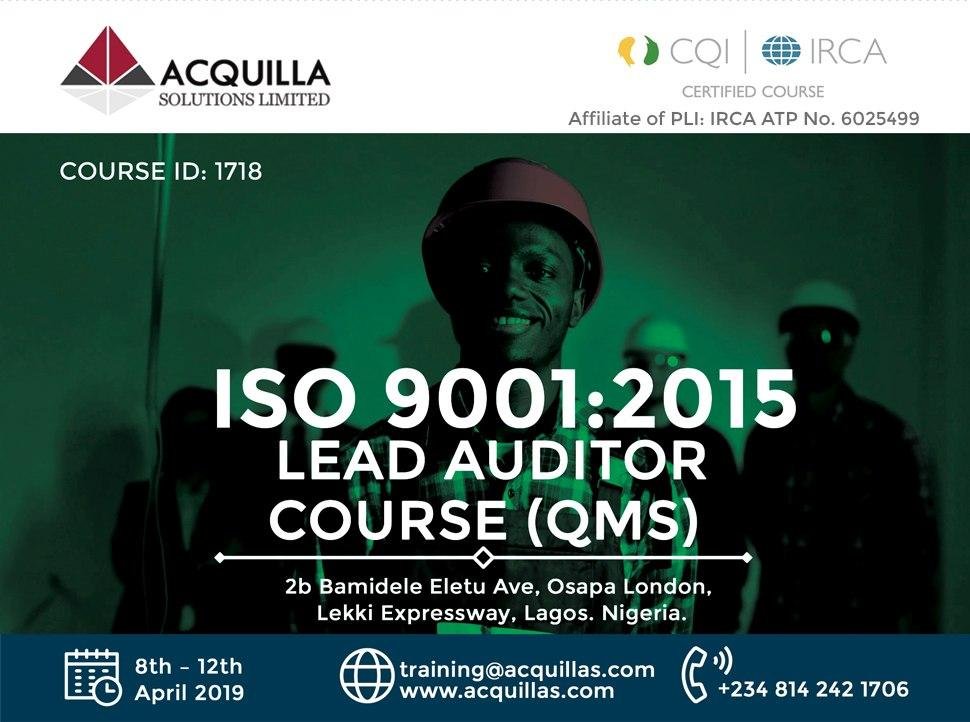 Acquilla Solutions Limited - ISO 9001:2015 Lead Auditor Course (Course ID 1718) | April | Lagos
