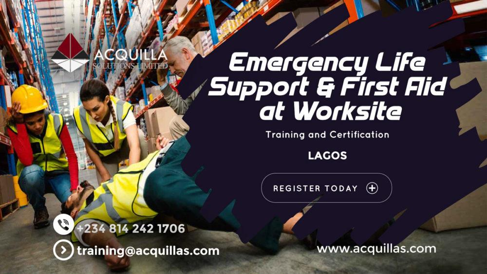 Emergency Life Support & First Aid At Worksite Lagos 2020