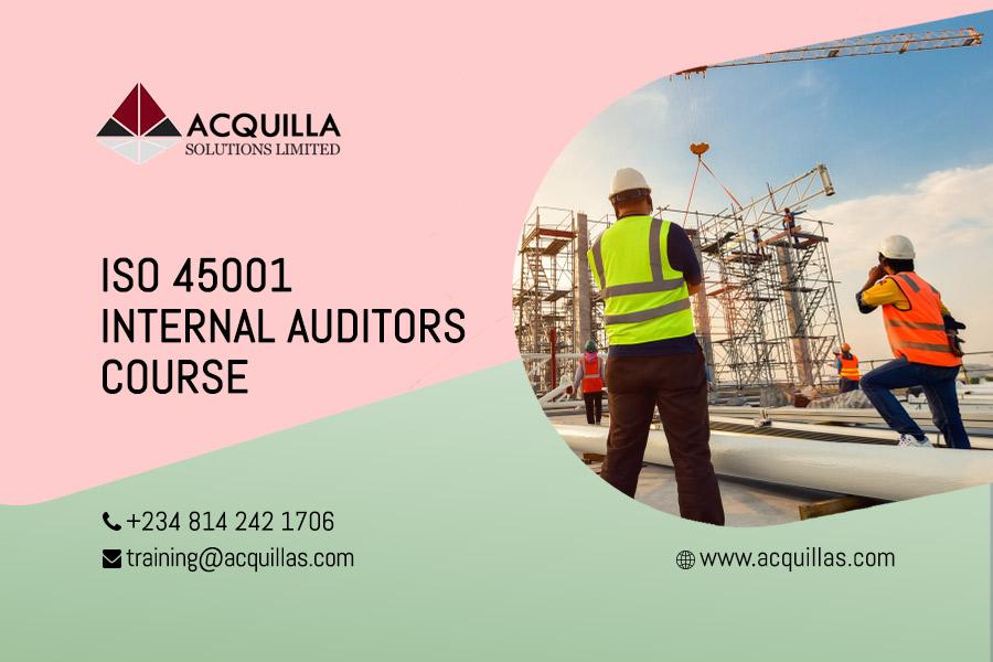 Iso 45001 Internal Auditors Course