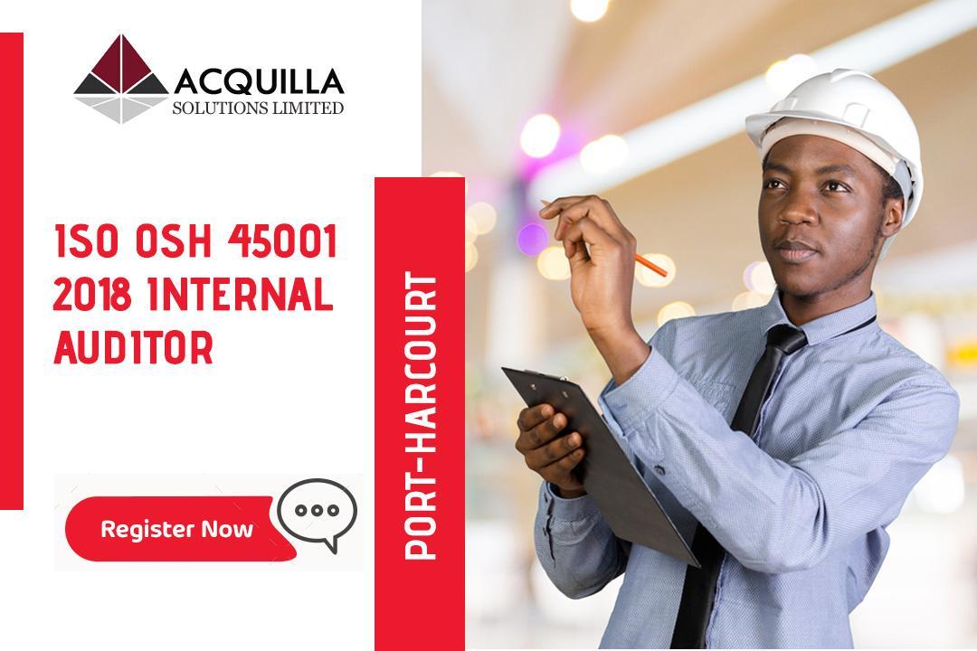 Iso Osh 45001 2018 Internal Auditor